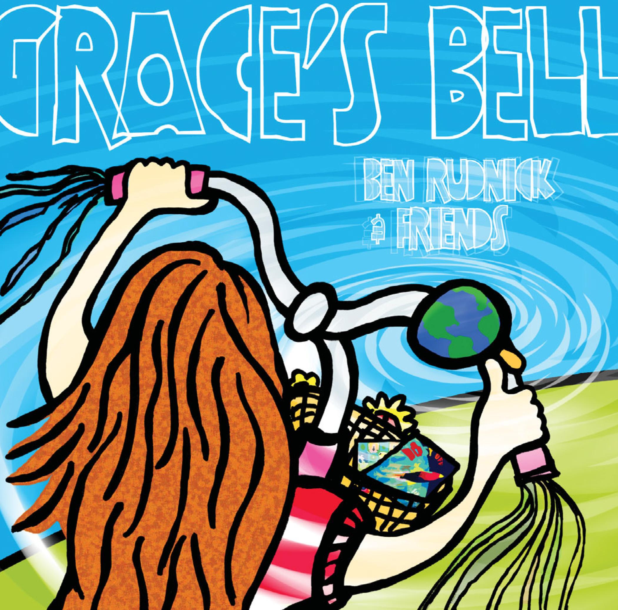 Grace's Bell by Ben Rudnick & Friends